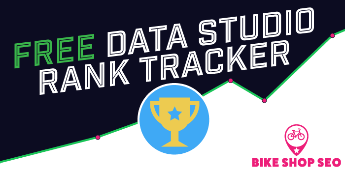 Free Google Data Studio Rank Tracker