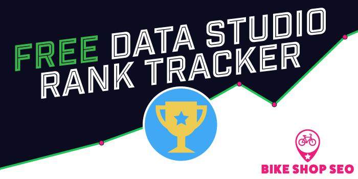 Free Google Data Studio Rank Tracker